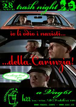 Trash Night / Io li odio i nazisti... della Carinzia!